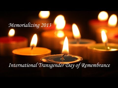Memorialising Transgender Day of Remembrance 2013